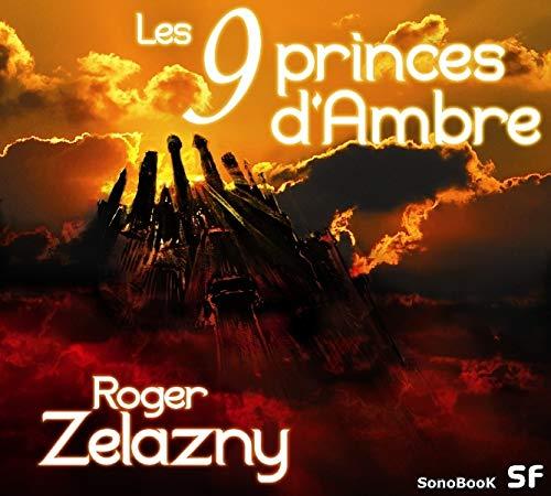 Les 9 Princes d'Ambre livre audio