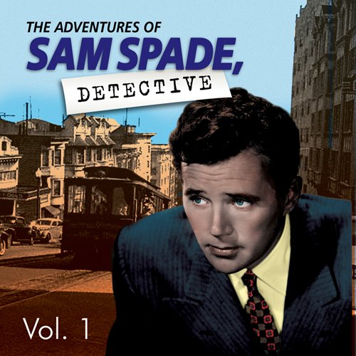 Adventures of Sam Spade Vol. 1 audiobook cover art