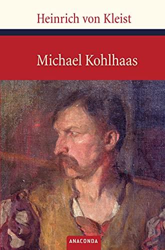 Michael Kohlhaas (Große Klassiker zum kleinen Preis, Band 48)