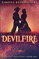 Devilfire: Large Print Edition