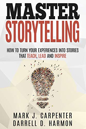 Master Storytelling by Mark Carpenter & Darrell Harmon ebook deal