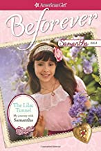 The Lilac Tunnel: My Journey with Samantha (American Girl: Beforever)
