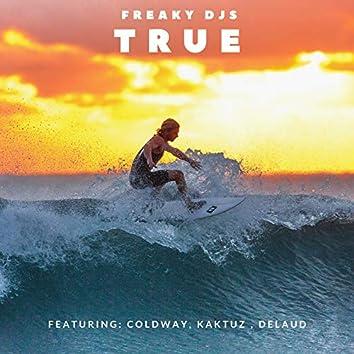 True (feat. Coldway, Kaktuz & Delaud)