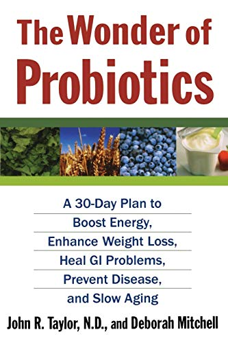 The Wonder of Probiotics (Lynn Sonberg Books)