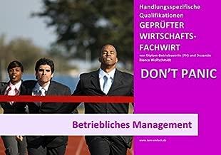 BASISWISSEN - GEPRÜFTER WIRTSCHAFTSFACHWIRT - HQ - BETRIEBLICHES MANAGEMENT