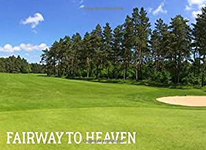 Fairway to Heaven: Golf Funeral Guestbook for Men In Loving Memory Guestbook for Sentiments & Warm Condolences