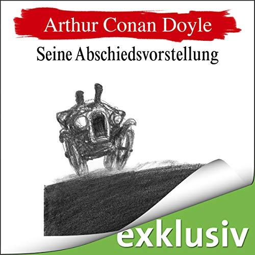 Seine Abschiedsvorstellung audiobook cover art