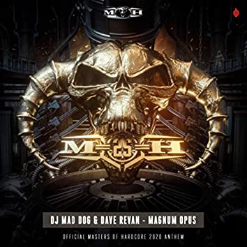Magnum Opus (Official Masters of Hardcore 2020 Anthem)