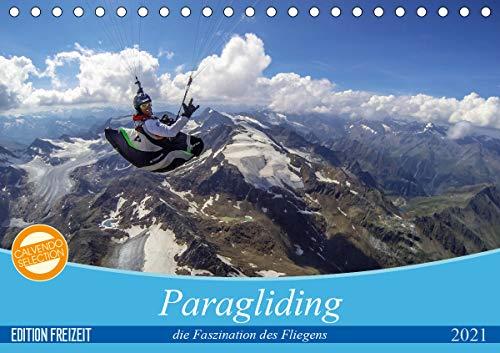 Paragliding - die Faszination des Fliegens (Tischkalender 2021 DIN A5 quer)