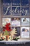 Christmas Feeling: Sammelband mit 4 Weihnachtsgeschichten