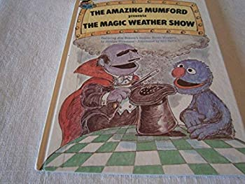 The Amazing Mumford presents the magic weather show: Featuring Jim Henson's Sesame Street Muppets - Book  of the Sesame Street Book Club