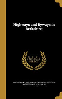Highways and Byways in Berkshire;