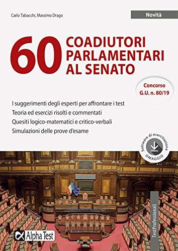 60 coadiutori parlamentari al Senato. Con software di simulazione