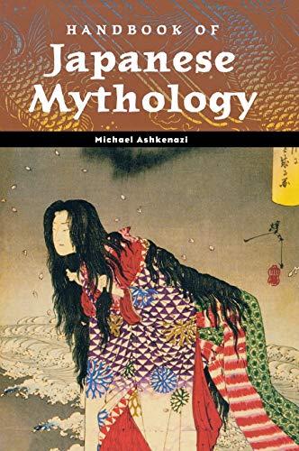 Handbook of Japanese Mythology (World Mythology)