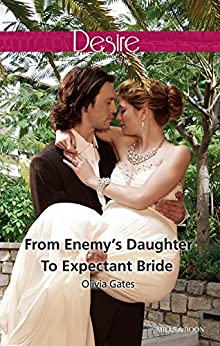From Enemy's Daughter To Expectant Bride (The Billionaires of Black Castle Book 1) by [Olivia Gates]
