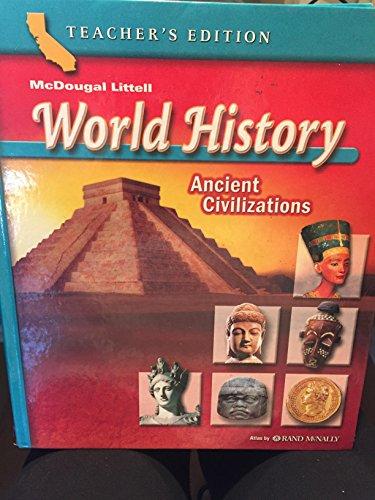 McDougal Littell World History California: Core Text Grade 6 Ancient Civilizations 2006