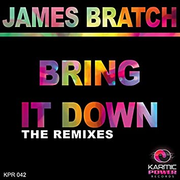 Bring It Down (The Remixes)