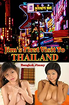 Jim's First Visit To Thailand by [Bangkok Jimmy]