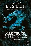 Alle Teufel dieser Hölle (Ein Livia-Lone-Thriller, Band 3)