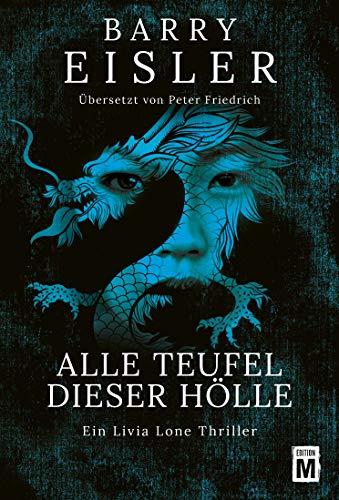 Alle Teufel dieser Hölle (Ein Livia-Lone-Thriller 3)