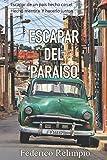 Escapar del Paraíso