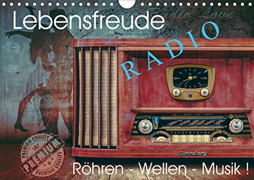 Lebensfreude Radio (Wandkalender 2021 DIN A4 quer)