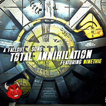 Total Annihilation (feat. Ninethie)