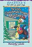 The Crazy Christmas Angel Mystery (The Cul-de-Sac Kids #3)