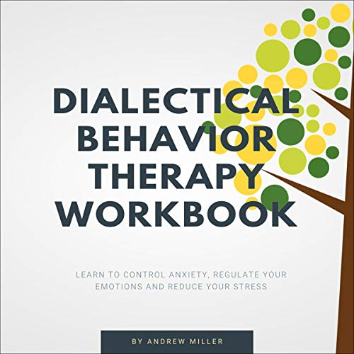 Dialectical Behavior Therapy Workbook cover art