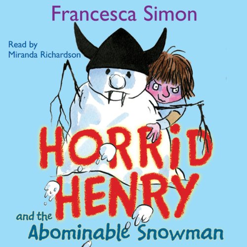 Horrid Henry and the Abominable Snowman audiobook cover art