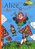 Les aventures d'Alice au pays des merveilles by Lewis Carroll (2006-09-29) - 29/09/2006