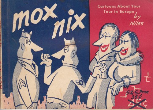 Mox Nix: Cartoons about Your Tour in in Europe