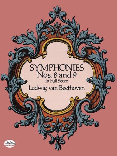 Beethoven Symphonies 8 & 9 (Full Score): Partitur für Orchester (Dover Music Scores)