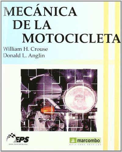 Mecánica de la Motocicleta: 1 (ACCESO RÁPIDO)