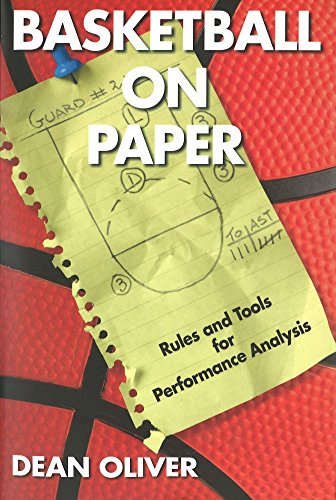 Oliver, D: Basketball On Paper: Rules and Tools for Performance Analysis