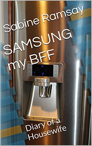 SAMSUNG my BFF: Diary of a Housewife (English Edition)