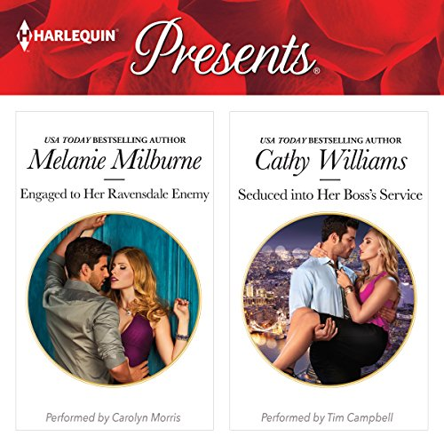 Engaged to Her Ravensdale Enemy & Seduced into Her Boss' Service                   By:                                                                                                                                 Melanie Milburne,                                                                                        Cathy Williams                               Narrated by:                                                                                                                                 Carolyn Morris,                                                                                        Tim Campbell                      Length: 10 hrs and 5 mins     28 ratings     Overall 4.5