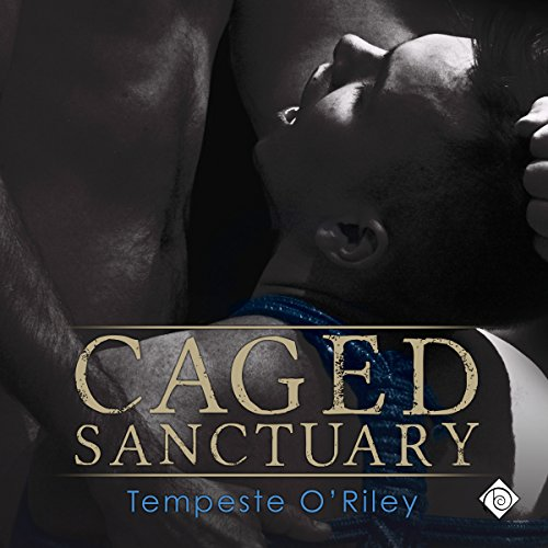 Caged Sanctuary audiobook cover art