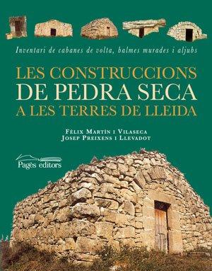 Construccions de pedra seca a les terres de Lleida, Les (Visió)
