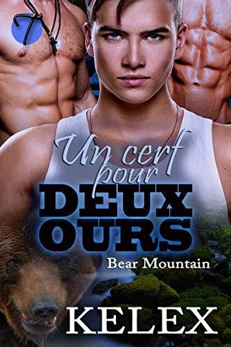 Un cerf pour deux ours (Bear Mountain en français t. 6)