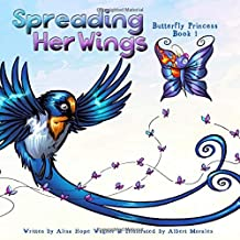 Spreading Her Wings (Butterfly Princess)