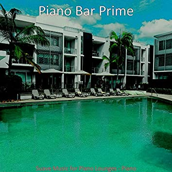 Suave Music for Piano Lounges - Piano