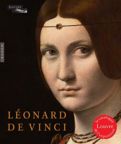 Léonard de Vinci, catalogue de l'exposition du Louvre à Paris
