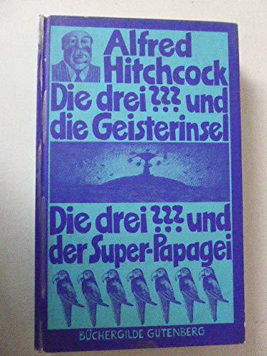 Die drei Fragezeichen ??? und die Geisterinsel / Die drei ??? und der Super-Papagei (Superpapagei) - Zwei Jugend-Krimis in einem Band