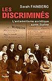 Les discriminés - L'antisémitisme soviétique après Staline
