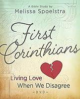 First Corinthians - Women's Bible Study: Living Love When We Disagree [DVD]