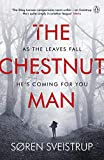 The Chestnut Man: The chilling and suspenseful thriller soon to be a major Netflix series (192 POCHE) (English Edition)