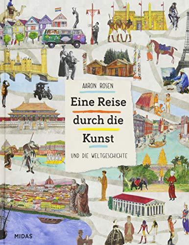 Eine Reise durch die Kunst - und die Weltgeschichte (Midas Kinderbuch)