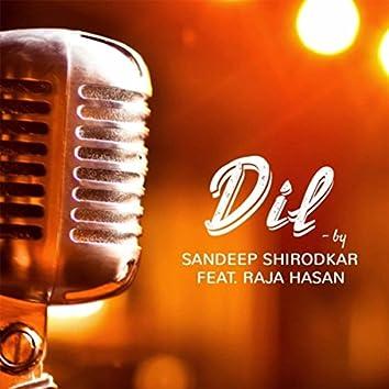 Dil (feat. Raja Hasan)