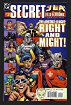 JLA. Secret Files and Origins #2. The Justice League:Right and Might!